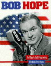 Bob Hope by Michael Freedland