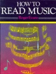 How to read music by Evans, Roger.