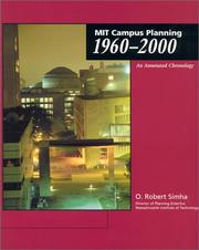 MIT campus planning, 1960-2000 by O. Robert Simha