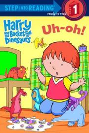 Harry and His Bucket Full of Dinosaurs Uh-Oh! PDF
