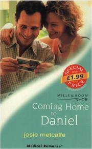 Coming Home to Daniel (Medical Romance)