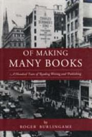 Of Making Many Books by Roger Burlingame