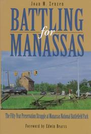Battling for Manassas by Joan M. Zenzen
