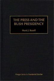 The press and the Bush presidency PDF