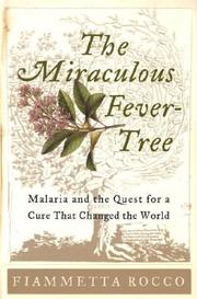 The miraculous fever-tree by Fiammetta Rocco
