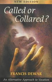 Called or collared? by Francis Dewar