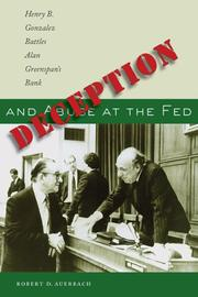 Deception and Abuse at the Fed by Robert D. Auerbach