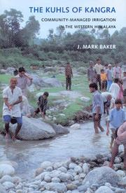 The kuhls of Kangra by Baker, Mark