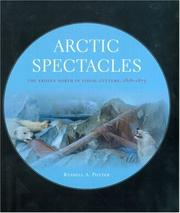 Arctic Spectacles by Russell A. Potter