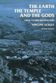 The earth, the temple, and the gods by Scully, Vincent Joseph