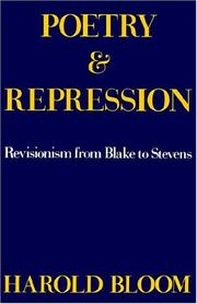 Poetry and repression by Bloom, Harold.