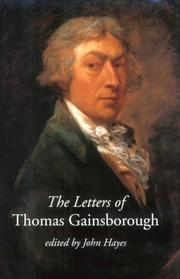 The letters of Thomas Gainsborough by Thomas Gainsborough