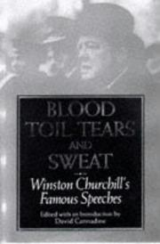 Blood, toil, tears, and sweat by Winston S. Churchill