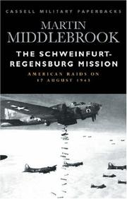 The Schweinfurt-Regensburg mission by Martin Middlebrook