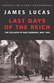Last days of the Reich by James Sidney Lucas