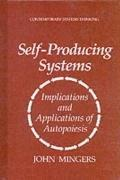 Self-producing systems by John Mingers