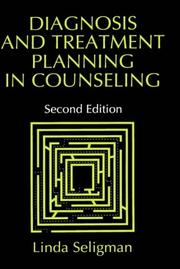 Diagnosis and treatment planning in counseling by Linda Seligman