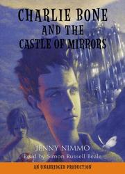 Charlie Bone and the Castle of Mirrors by Nimmo, Jenny., Jenny Nimmo