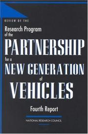 Review of the research program of the Partnership for a New Generation of Vehicles by National Research Council (U.S.). Standing Committee to Review the Research Program of the Partnership for a New Generation of Vehicles.