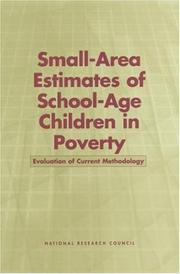 Small-area estimates of school-age children in poverty by National Research Council (U.S.). Panel on Estimates of Poverty for Small Geographic Areas.