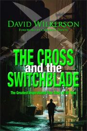Cross and the Switchblade by David Wilkerson