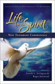 Cover of: Life in the Spirit New Testament commentary by edited by French L. Arrington &amp; Roger Stronstad.