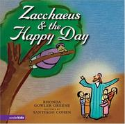 Zacchaeus & the Happy Day by Rhonda Gowler Greene