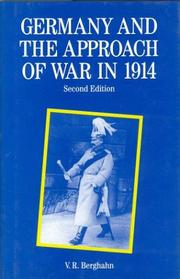 Germany and the approach of war in 1914 by Volker Rolf Berghahn