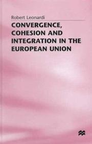 Convergence, cohesion and integration in the European union