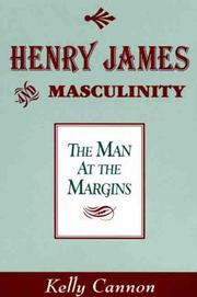 Henry James and masculinity by Kelly Cannon