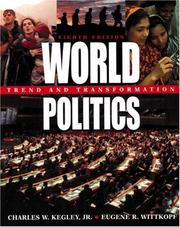 World politics by Kegley, Charles W.