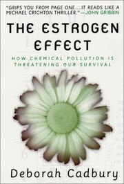 The estrogen effect by Deborah Cadbury