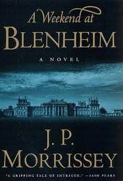 A weekend at Blenheim by J. P. Morrissey
