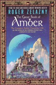 Cover of: The great book of Amber by Roger Zelazny