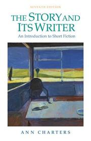 Cover of: The Story and Its Writer by Ann Charters