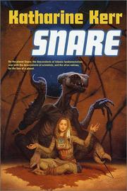 The Snare by Katharine Kerr