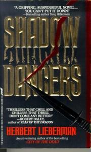 Shadow dancers by Herbert H. Lieberman