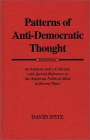 Patterns of anti-democratic thought by David Spitz