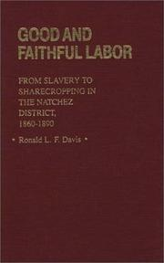 Good and faithful labor by Ronald L. F. Davis
