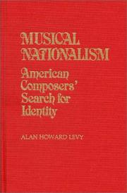Musical nationalism by Alan Howard Levy