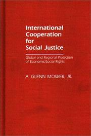 International cooperation for social justice by A. Glenn Mower