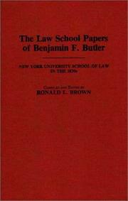 The law school papers of Benjamin F. Butler by Butler, Benjamin F.