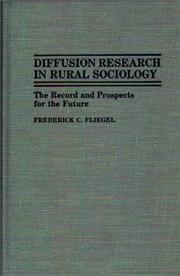 Diffusion Research in Rural Sociology by Frederick C. Fliegel