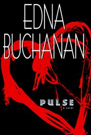 Pulse by Edna Buchanan