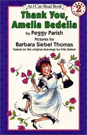 Cover of: Thank you, Amelia Bedelia | Peggy Parish