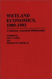 Wetland economics, 1989-1993 by Jay A. Leitch