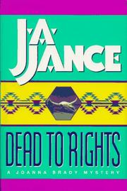 Dead to rights by Judith A. Jance