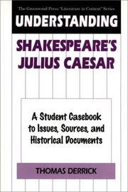 Understanding Shakespeare's Julius Caesar by Thomas J. Derrick