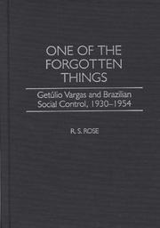 One of the Forgotten Things by R. S. Rose