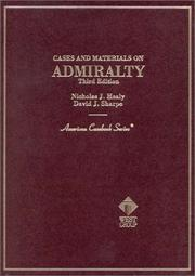 Cases and materials on admiralty by Nicholas J. Healy
